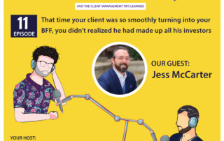 That time your client was so smoothly turning into your BFF, you didn't realize he had made up all his investors (with Jess McCarter)