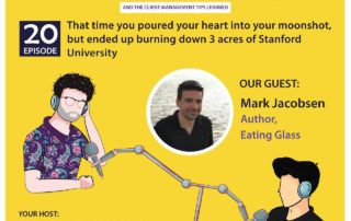 That time you poured your heart into your moonshot, but ended up burning down 3 acres of Stanford University (with Mark Jacobsen)