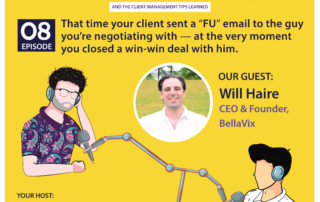 """That time your client sent a """"FU"""" email to the guy you're negotiating with--at the very moment you closed a win-win deal with him (with Will Haire)"""